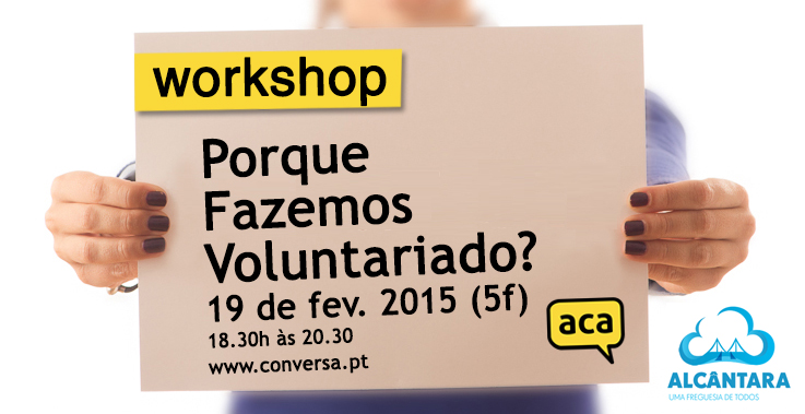 "Workshop: ""Porque Fazemos Voluntariado?"""