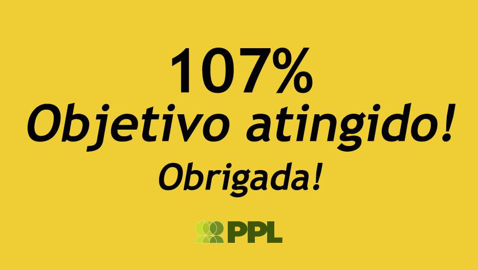 Campanha atingiu os 107%!