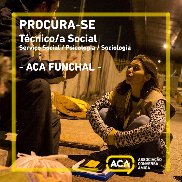 Oportunidade Trabalho |  Técnico/a Social – FUNCHAL