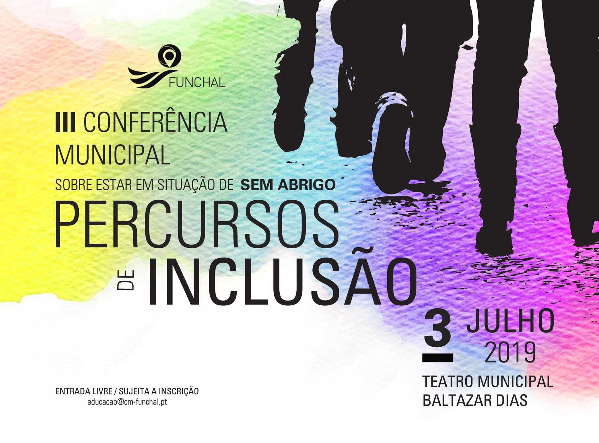III Conferência Municipal sobre Estar em Situação de Sem-Abrigo – Funchal